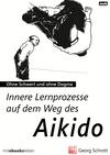 Innere Lernprozesse auf dem Weg des Aikido