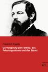 Vergrößerte Darstellung Cover: Der Ursprung der Familie, des Privateigentums und des Staats. Externe Website (neues Fenster)