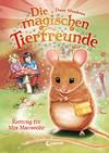 Vergrößerte Darstellung Cover: Rettung für Mia Mauseohr. Externe Website (neues Fenster)