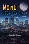 Vergrößerte Darstellung Cover: Mond über der Stadt. Externe Website (neues Fenster)