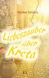 Vergrößerte Darstellung Cover: Liebeszauber über Kreta. Externe Website (neues Fenster)