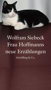 Vergrößerte Darstellung Cover: Frau Hoffmanns neue Erzählungen. Externe Website (neues Fenster)