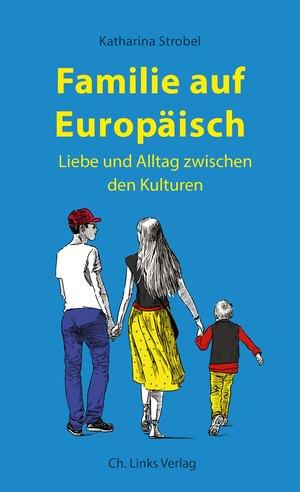 Familie auf Europäisch