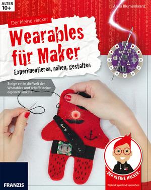 Der kleine Hacker - Wearables für Maker