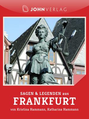 Sagen und Legenden aus Frankfurt