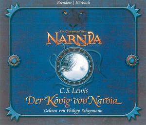 Die Chroniken von Narnia Band 02: Der König von Narnia