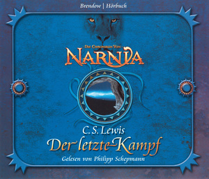 Die Chroniken von Narnia Band 07: Der letzte Kampf
