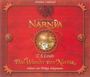 Die Chroniken von Narnia Band 01: Das Wunder von Narnia