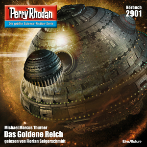 Perry Rhodan 2901: Das Goldene Reich