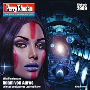 Perry Rhodan 2909: Adam von Aures
