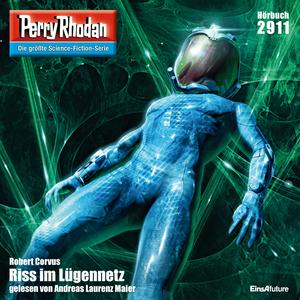 Perry Rhodan 2911: Riss im Lügennetz