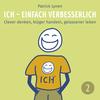 I.C.H. - einfach verbesserlich! - Teil 2