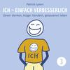 I.C.H. - einfach verbesserlich! - Teil 3
