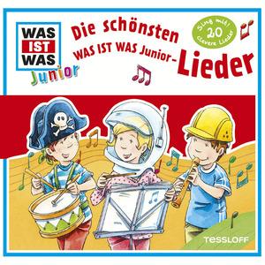 Was ist was Junior Hörspiel: Die schönsten WAS IST WAS Junior-Lieder
