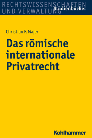 Das römische internationale Privatrecht