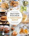 Vergrößerte Darstellung Cover: Butterkuchen und Quittenbrot. Externe Website (neues Fenster)