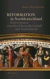 Reformation in Norddeutschland