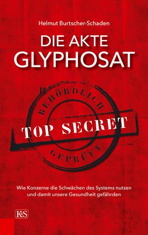 Die Akte Glyphosat