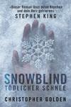 Snowblind - Tödlicher Schnee
