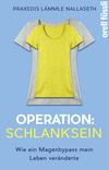 Operation: Schlanksein