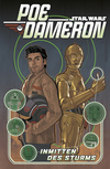 Star Wars  - Poe Dameron II - Inmitten des Sturms