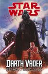 Star Wars - Darth Vader - Der Shu-Torun-Krieg