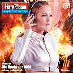 Perry Rhodan 2922: Die Nacht der 1000