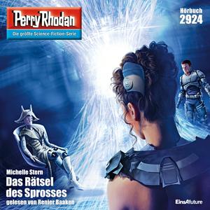 Perry Rhodan 2924: Das Rätsel des Sprosses