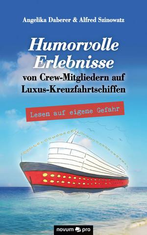 Humorvolle Erlebnisse von Crew-Mitgliedern auf Luxus-Kreuzfahrtschiffen
