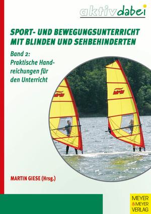 Sport- und Bewegungsunterricht mit Blinden und Sehbehinderten 2