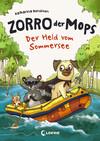Zorro, der Mops 2 - Der Held vom Sommersee
