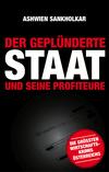 Vergrößerte Darstellung Cover: Der geplünderte Staat und seine Profiteure. Externe Website (neues Fenster)