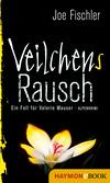 Vergrößerte Darstellung Cover: Veilchens Rausch. Externe Website (neues Fenster)