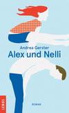 Vergrößerte Darstellung Cover: Alex und Nelli. Externe Website (neues Fenster)