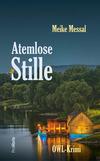 Vergrößerte Darstellung Cover: Atemlose Stille. Externe Website (neues Fenster)