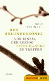 Vergrößerte Darstellung Cover: Der Holunderkönig. Externe Website (neues Fenster)