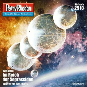 Perry Rhodan 2910: Im Reich der Soprassiden