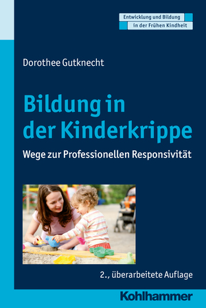 Bildung in der Kinderkrippe