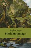 Vergrößerte Darstellung Cover: Schildkrötentage. Externe Website (neues Fenster)