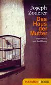 Vergrößerte Darstellung Cover: Das Haus der Mutter. Externe Website (neues Fenster)