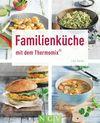 Vergrößerte Darstellung Cover: Familienküche mit dem Thermomix®. Externe Website (neues Fenster)