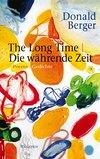 The Long Time Die währende Zeit