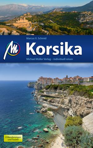 Korsika Reiseführer Michael Müller Verlag