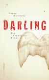 Vergrößerte Darstellung Cover: Darling. Externe Website (neues Fenster)