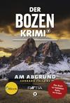Der Bozen-Krimi: Am Abgrund