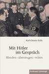 Mit Hitler im Gespräch