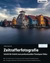 Vergrößerte Darstellung Cover: Timelapse - Zeitrafferfotografie. Externe Website (neues Fenster)