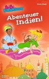 Vergrößerte Darstellung Cover: Bibi Blocksberg - Abenteuer Indien!. Externe Website (neues Fenster)