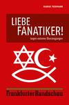 Liebe Fanatiker!