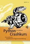 Vergrößerte Darstellung Cover: Python Crashkurs. Externe Website (neues Fenster)